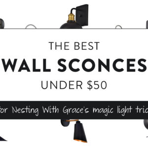 The Best Wall Sconces Under $50
