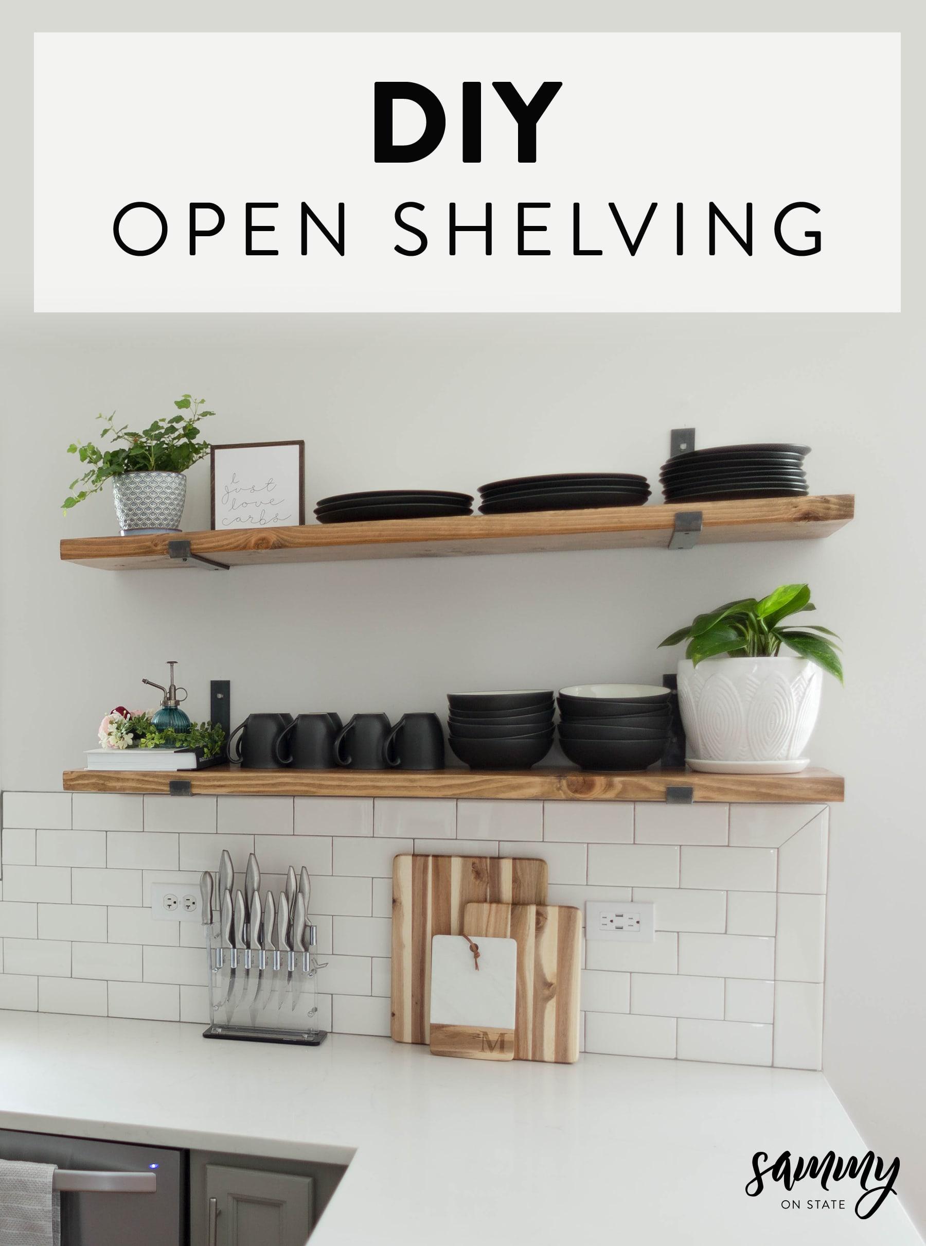 DIY Open Shelving Sammy On State Pinterest